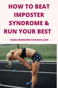 How to beat imposter syndrome and run your best