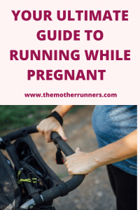 Your ultimate guide to running while pregnant
