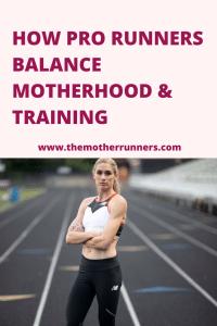 How Pro Runners Balance Motherhood & Training