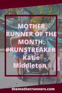 Mother runner of the month: Katie Middleton
