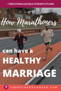 balance marathon training and marriage