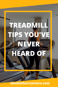 Treadmill tips you've never heard of