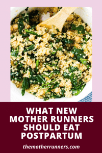 what new mother runners should eat postpartum