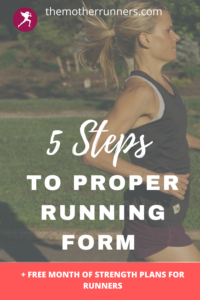 5 steps to proper running form