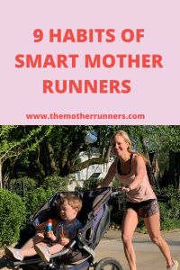 9 habits of smart mother runners