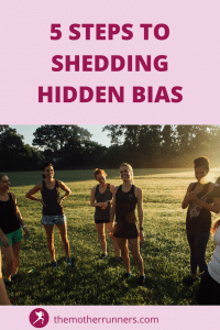 5 steps to shedding hidden bias