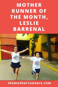 Mother Runner of the Month Leslie Barrenal