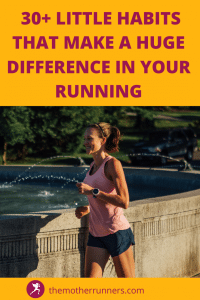 30+ little habits that will make a huge difference in your running