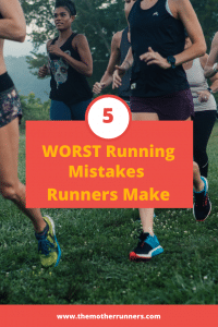 5 common mistakes runners make