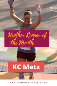 mother runner of the month KC Metz