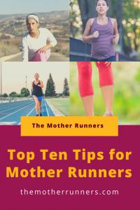 The Mother Runners top ten tips