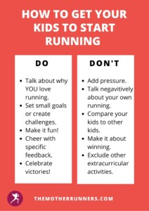 How to get your kids to start running do & don't list