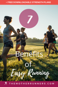 7 benefits of easy running