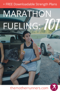 Marathon fueling 101