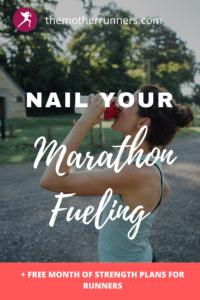 Nail your marathon fueling